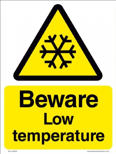 Beware Low temperature